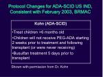 protocol changes for ada scid us ind consistent with february 2003 brmac