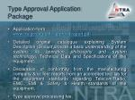 type approval application package
