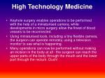 high technology medicine