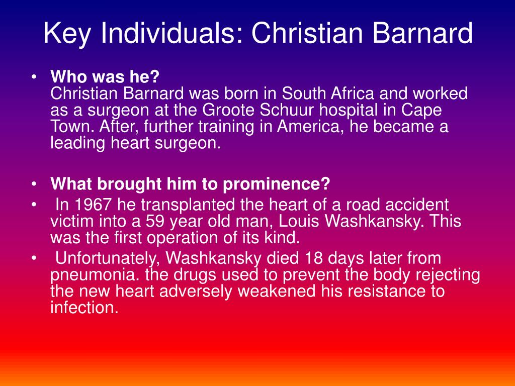 Key Individuals: Christian Barnard