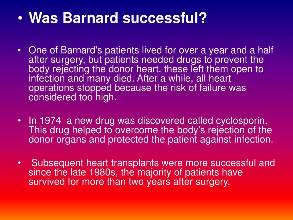 Was Barnard successful?