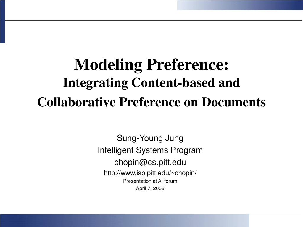 modeling preference integrating content based and collaborative preference on documents l.