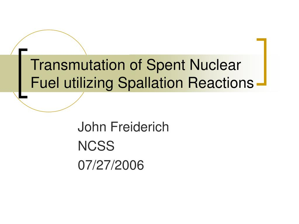 transmutation of spent nuclear fuel utilizing spallation reactions l.
