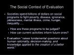 the social context of evaluation