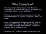 why evaluation