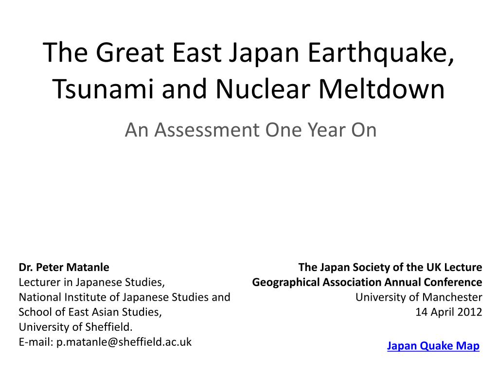 the great east japan earthquake tsunami and nuclear meltdown l.
