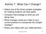 activity 7 what can i change