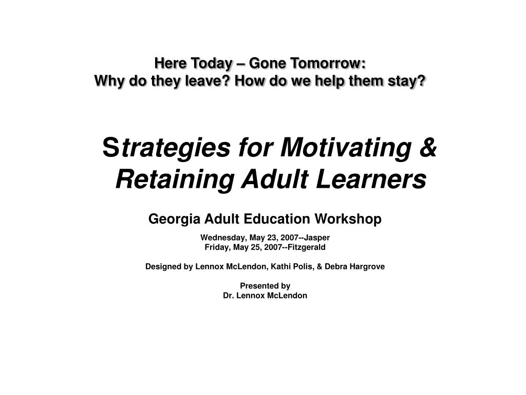 s trategies for motivating retaining adult learners l.