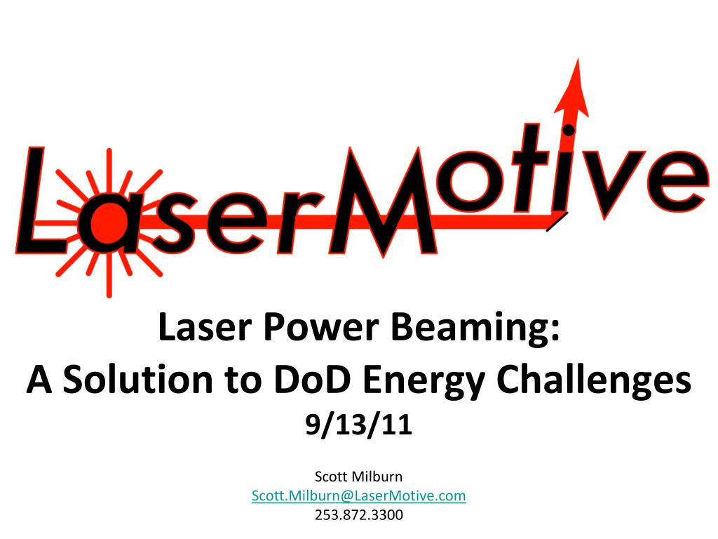 laser power beaming a solution to dod energy challenges 9 13 11 l.