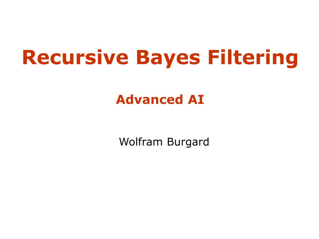 recursive bayes filtering advanced ai l.