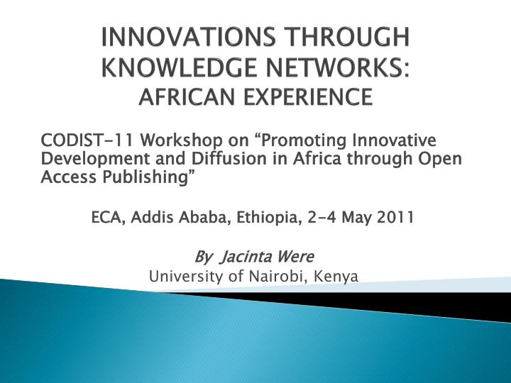 innovations through knowledge networks african experience n.