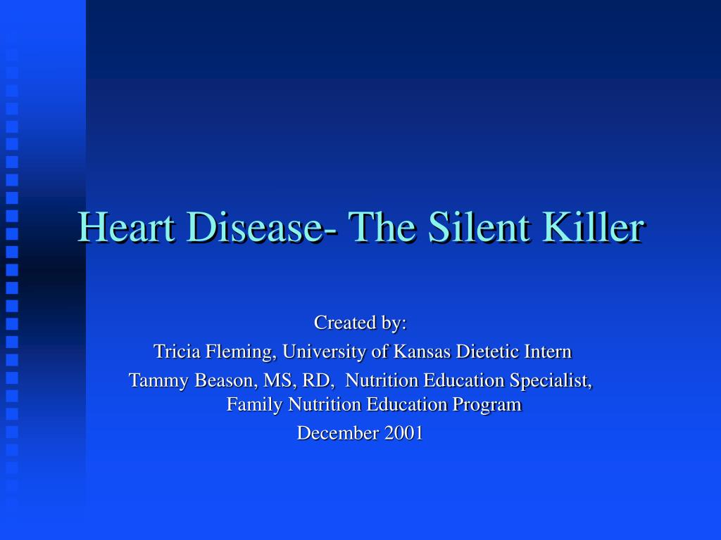 heart disease the silent killer l.