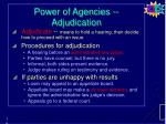 power of agencies adjudication