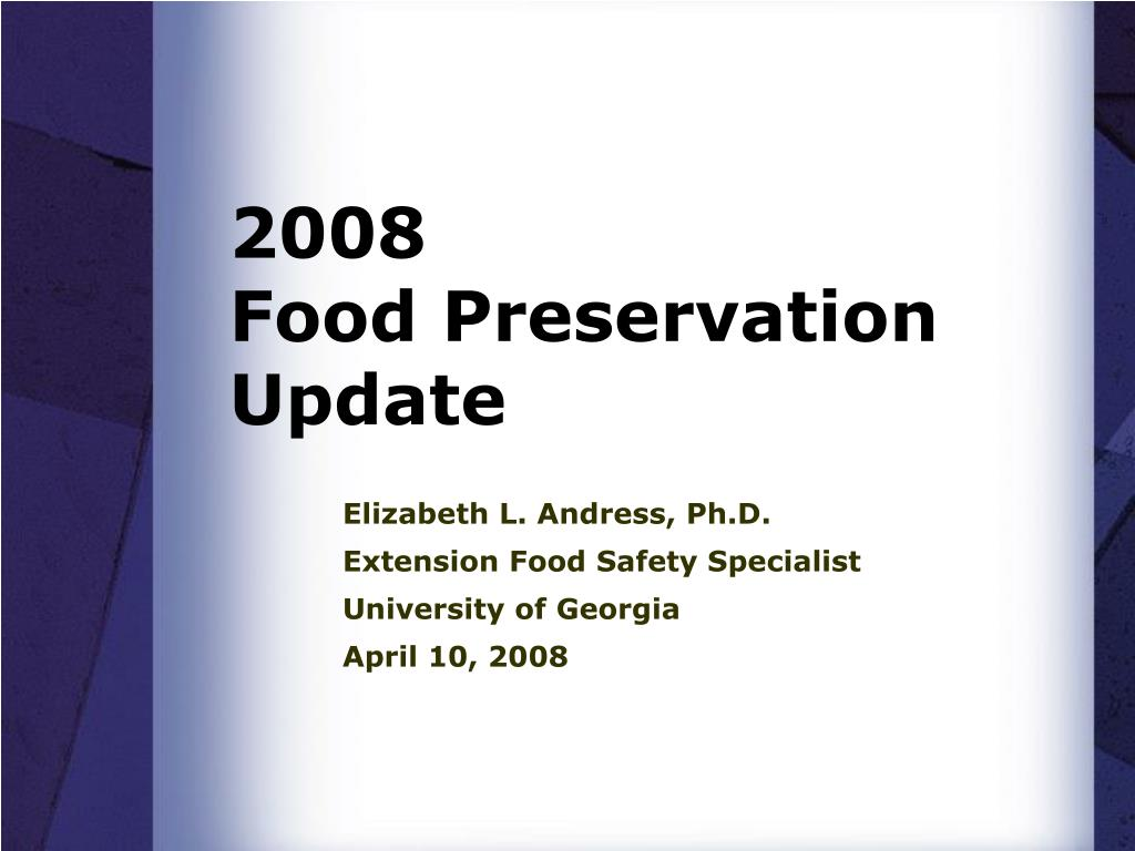 2008 food preservation update l.