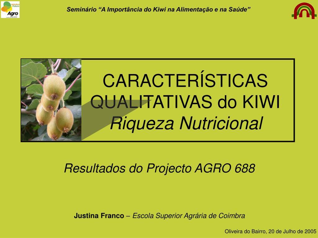 caracter sticas qualitativas do kiwi riqueza nutricional l.