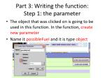 part 3 writing the function step 1 the parameter