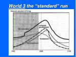 world 3 the standard run17