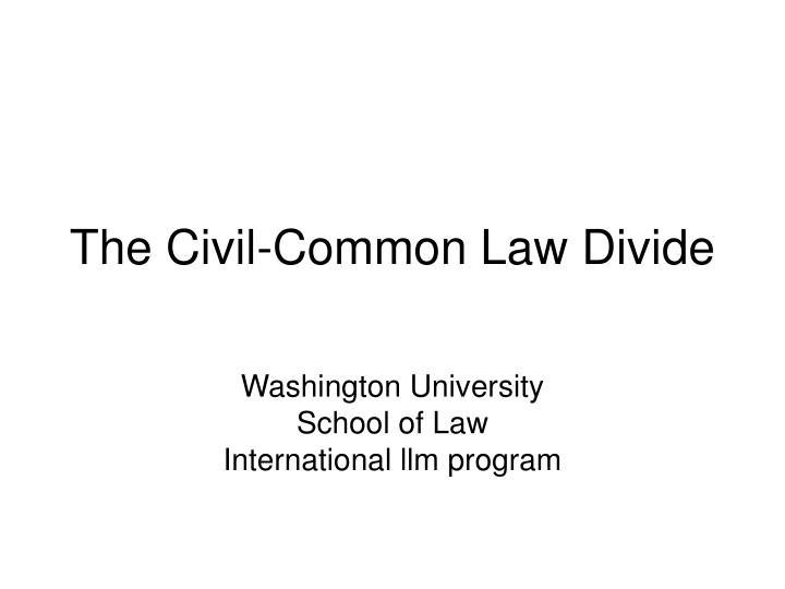 the civil common law divide n.