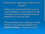 influence of geological thinking on darwin19