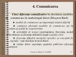 4 comunicarea