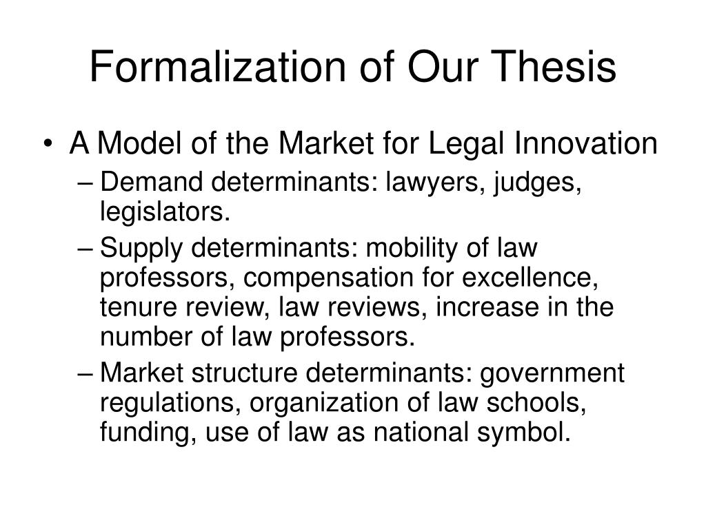 Formalization of Our Thesis