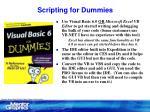 scripting for dummies