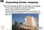 expanding kiosks mapping