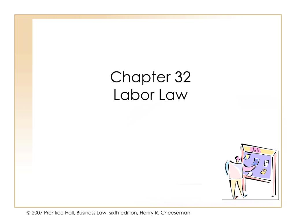 chapter 32 labor law l.