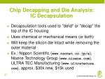 chip decapping and die analysis ic decapsulation
