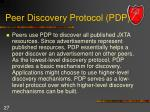 peer discovery protocol pdp
