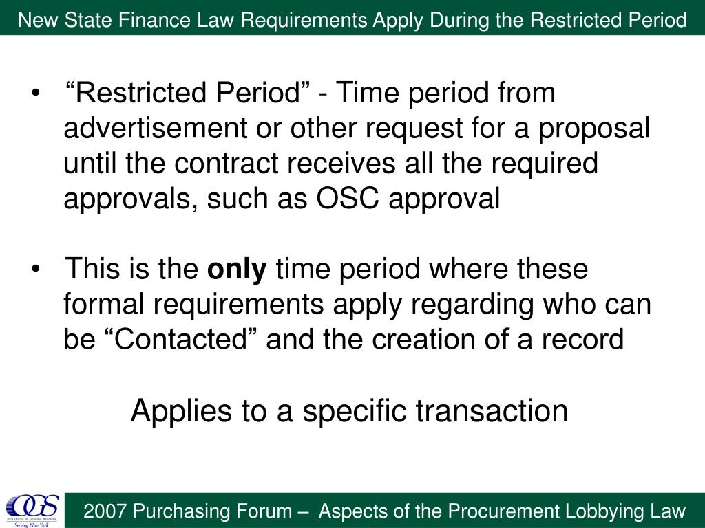 New State Finance Law Requirements Apply During the Restricted Period