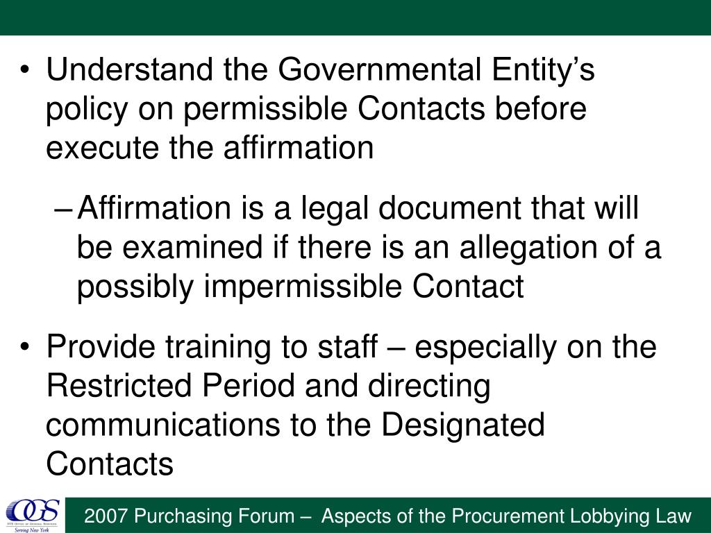Understand the Governmental Entity's policy on permissible Contacts before execute the affirmation