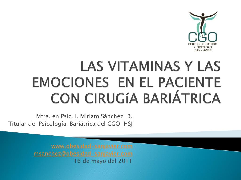 las vitaminas y las emociones en el paciente con cirug a bari trica l.