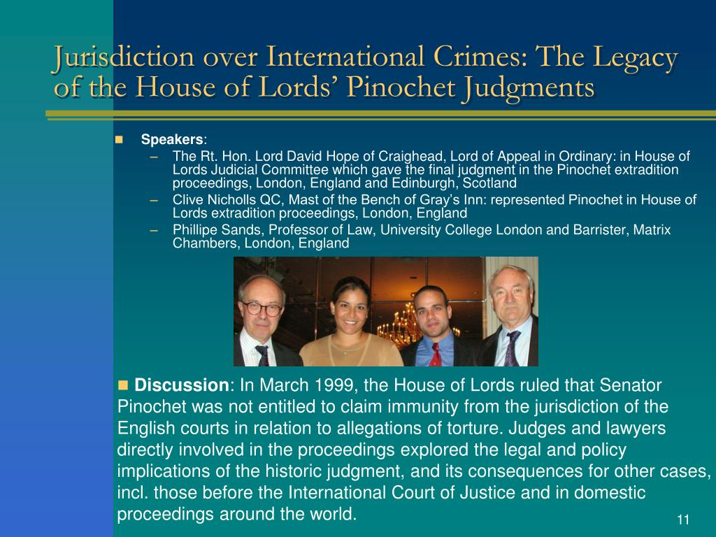 Jurisdiction over International Crimes: The Legacy of the House of Lords' Pinochet Judgments