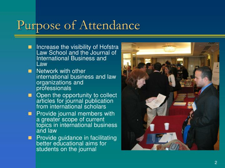 Purpose of attendance