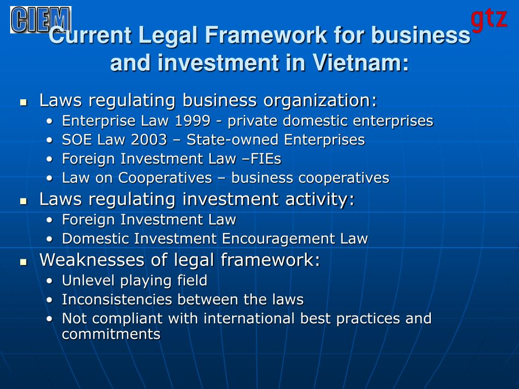 Current Legal Framework for business and investment in Vietnam: