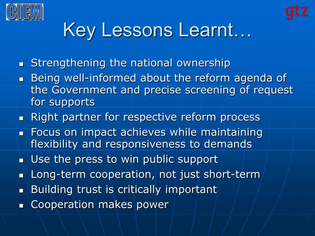 Key Lessons Learnt…
