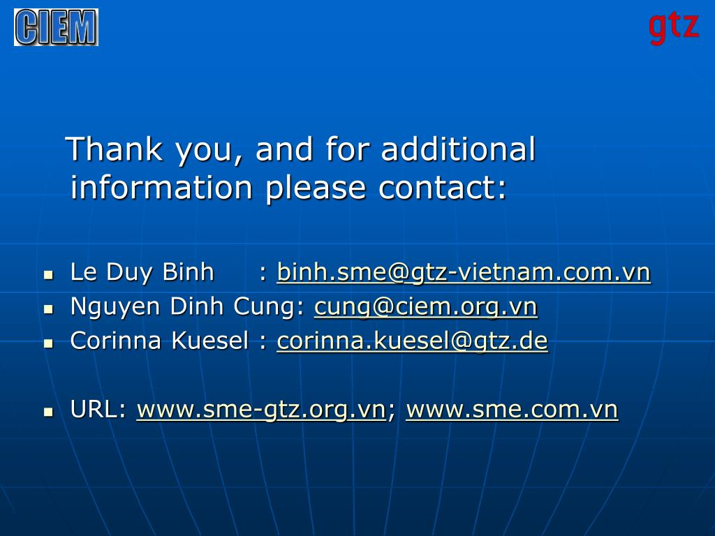 Thank you, and for additional information please contact: