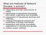 what are methods of network slovakia s activity