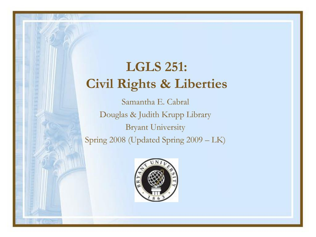 lgls 251 civil rights liberties l.