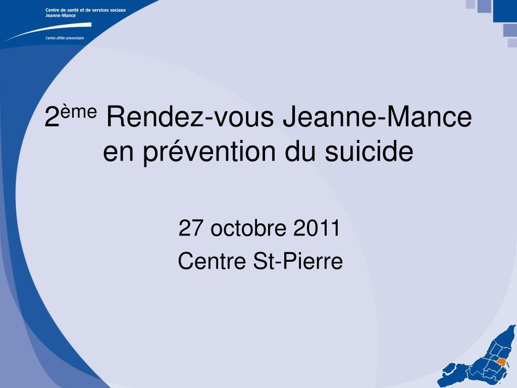 2 me rendez vous jeanne mance en pr vention du suicide l.