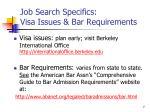 job search specifics visa issues bar requirements