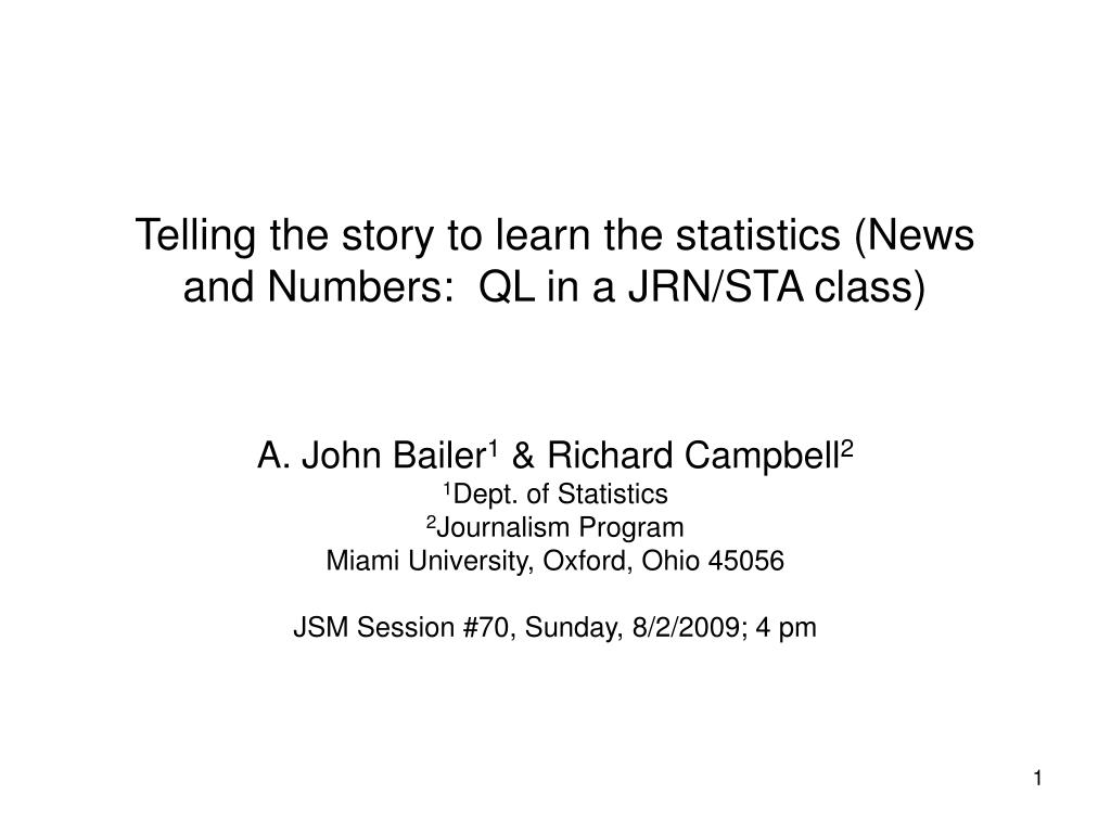 telling the story to learn the statistics news and numbers ql in a jrn sta class l.