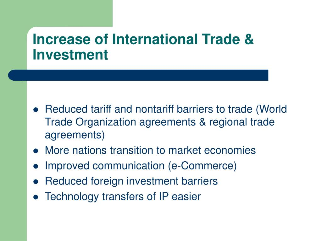 Increase of International Trade & Investment