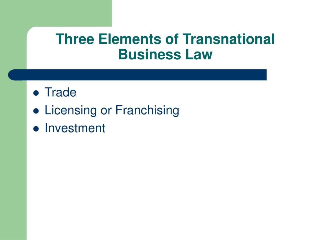 Three Elements of Transnational Business Law