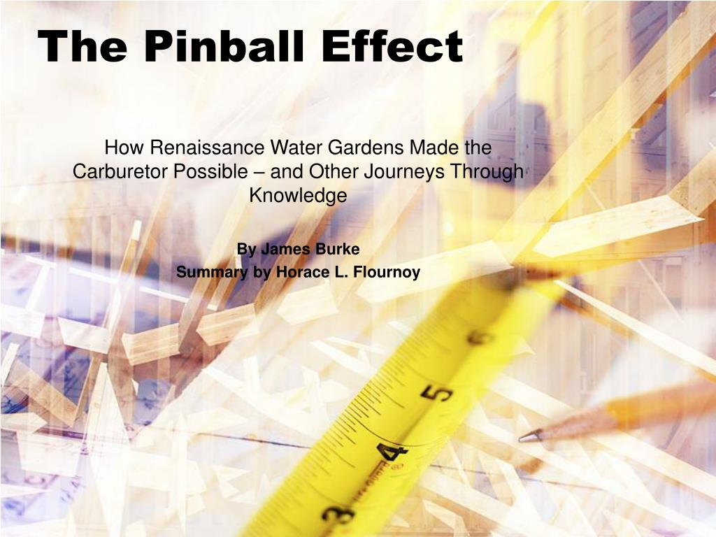 the pinball effect l.