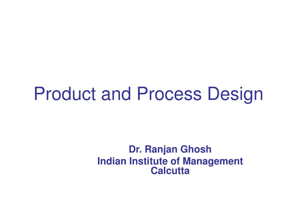 product and process design l.