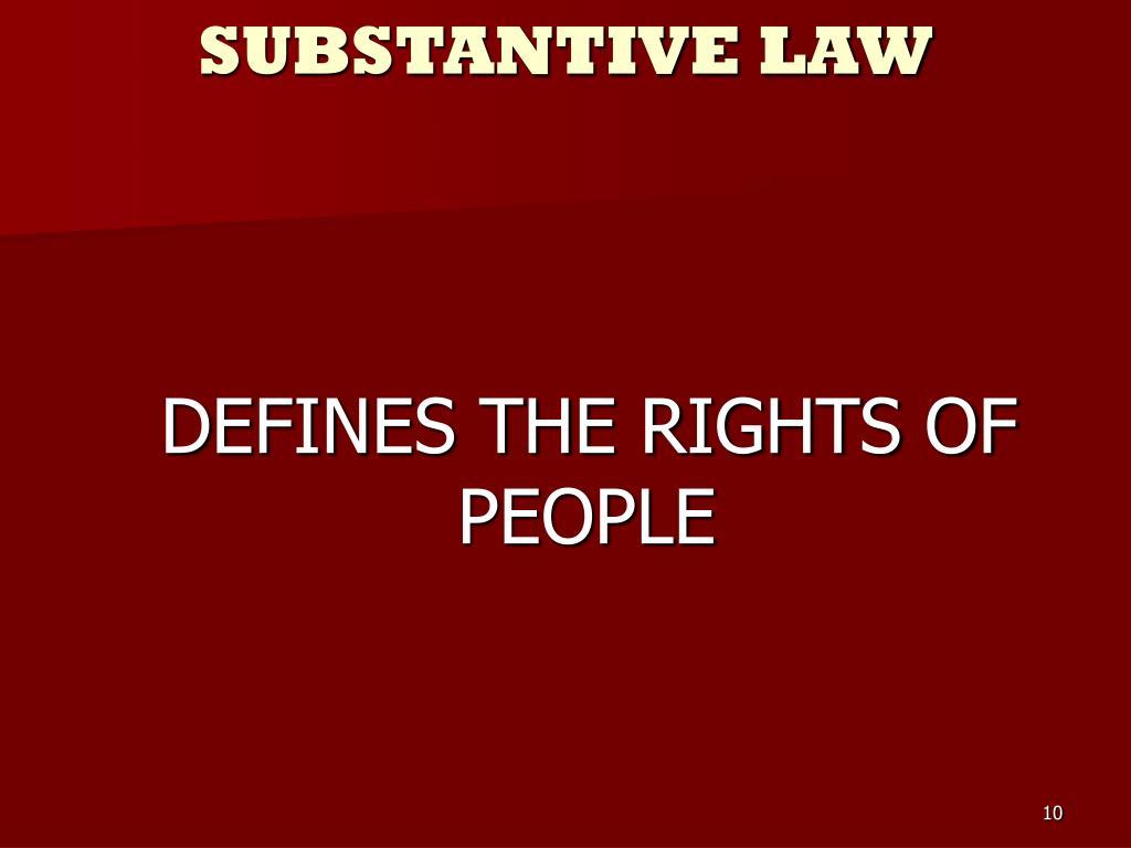SUBSTANTIVE LAW
