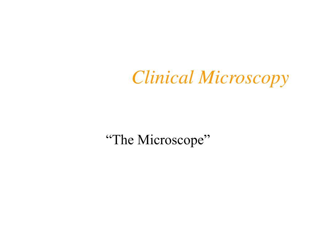 clinical microscopy l.