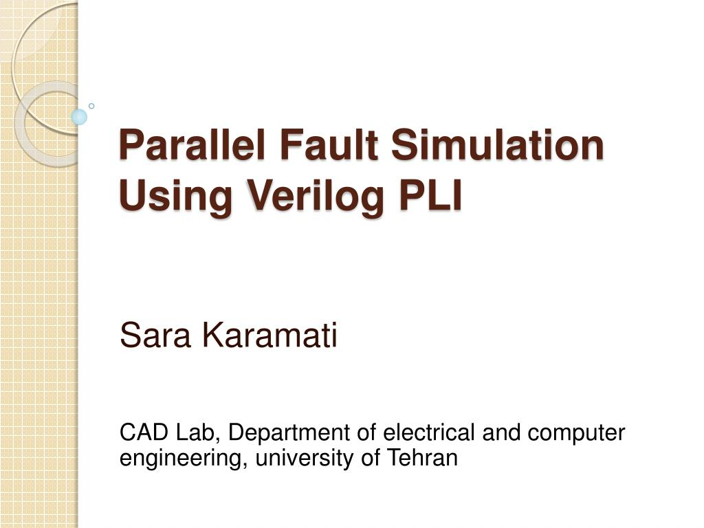 parallel fault simulation using verilog pli l.